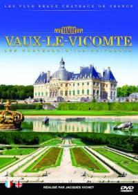 ChÂteau de vaux le vicomte - dvd