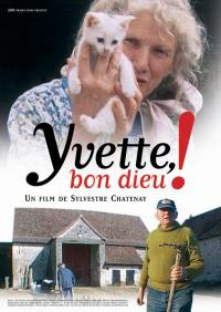 Yvette, bon dieu ! - dvd