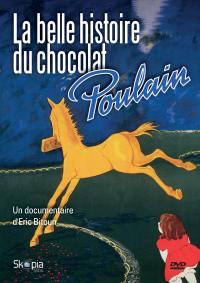 Belle histoire du chocolat poulain (la) - dvd