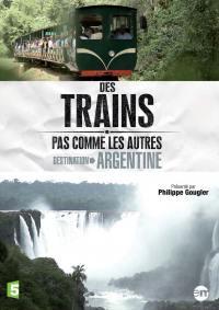 Destination argentine - des trains pas comme les autres - dvd