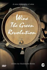 Wine the green revolution - la cle des terroirs - dvd