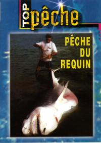 Top peche - peche du requin - dvd