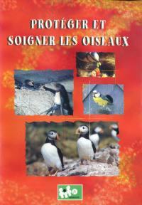 Proteger et soigner - dvd  les oiseaux
