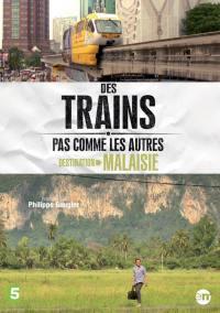 Destination malaisie - des trains pas comme les autres - dvd