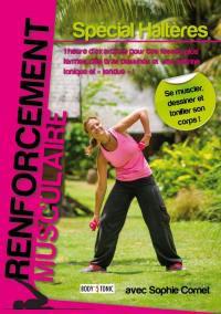 Renforcement musculaire special halteres - dvd