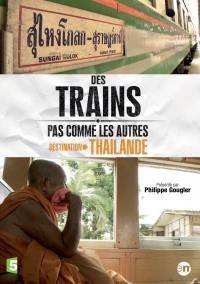 Destination thailande - des trains pas comme les autres - dvd