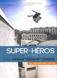 Maitre des toits (le) - super heros la face cachee - dvd