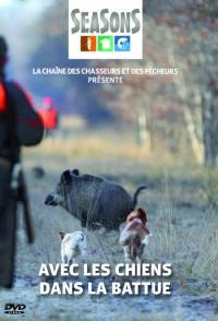 Avec les chiens dans la battue - dvd