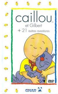 Caillou et gilbert + 21 autres aventures - dvd
