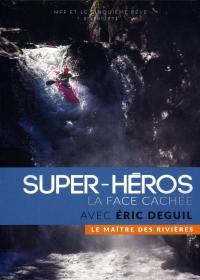 Maitre des rivieres (le) - super heros la face cachee - dvd
