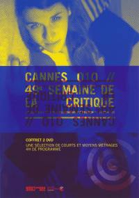 49 eme semaine critique - dvd  cannes 2010