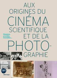 Aux origines du cinema scientifique et de la photographie - dvd