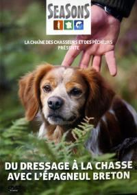 Du dressage a la chasse avec l'epagneul breton - dvd