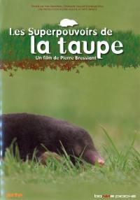 Superpouvoirs de la taupe -dvd