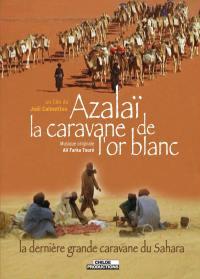 Afrique - azalai la cavane or blanc-dvd