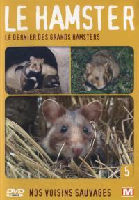 Le hamster - dvd  le dernier des grands hamsters