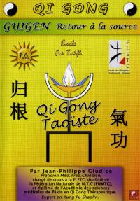 Guigen retour a la source -dvd  qi gong taoiste