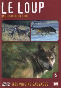 Le loup - dvd  une histoire de loup