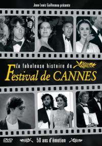 Fabuleuse histoire du festival de cannes - dvd