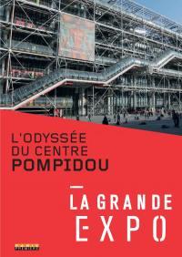 Grande expo (la) - odyssee du centre pompidou (l') - dvd