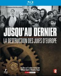 Jusqu'au dernier la destruction des juifs d'europe - 3 blu-ray