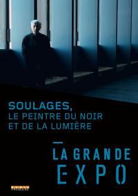 Grande expo (la) - soulages, le peintre du noir et de la lumiere - dvd