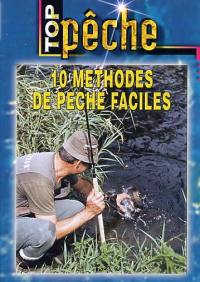 Top peche - 10 methodes peche facile - dvd