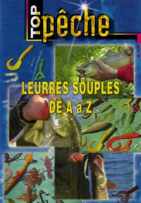 Top peche - leurres souples - dvd