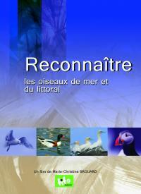 Reconnaitre les oiseaux de mer et du littoral - dvd