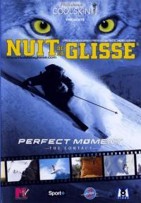 Contact, perfect moment - dvd  nuit de la glisse
