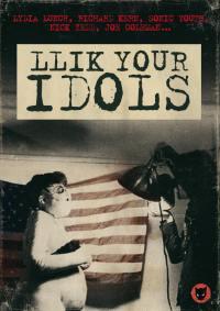 Llik your idols - dvd