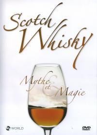 Whisky mythe et magie- dvd