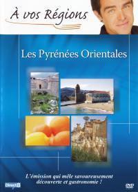 A vos regions : pyrenees - dvd  orientales