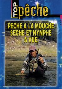 Top peche - peche a la mouche seche - dvd