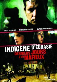 Derniers jours mafieux - dvd  indigene d'eurasie
