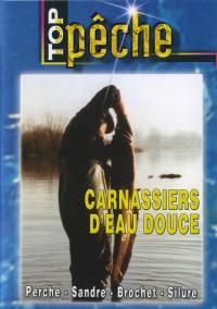 Top peche - carnassiers d'eau douce - dvd