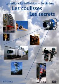 Radio, television, cinema-dvd  les coulisses les secrets