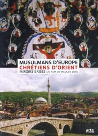 Musulmans d'europe et... - dvd-chretiens d'orient