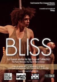 Bliss, la fusion entre le hip hop et l'electro - dvd