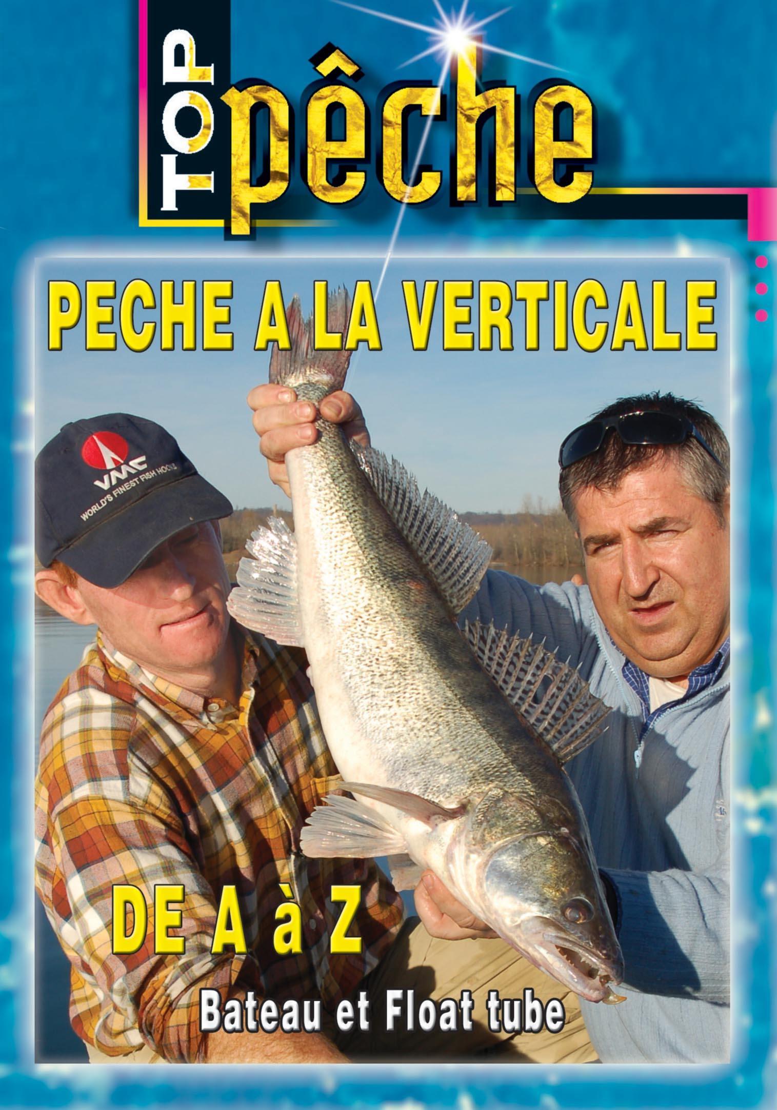Top peche - la peche a la vertical a-z-dvd