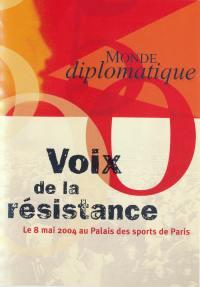 Les voix de la resistance  dvd - le monde diplomatique