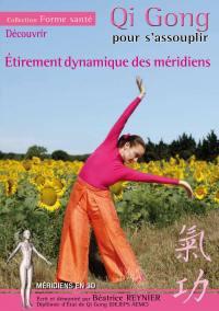 Streching dynami meridiens-dvd  qi gong pour s'assouplir