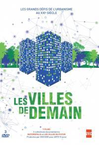 Villes de demain (les) - 3 dvd