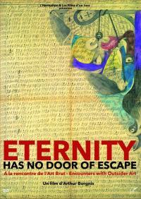 Eternity has no door of escap - dvd
