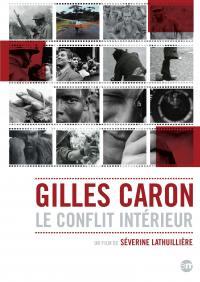 Gilles caron - le conflit interieur - dvd