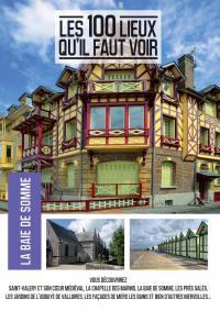 100 lieux qu'il faut voir: la baie de somme (les) - dvd
