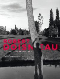 Robert doisneau : le revolte du merveilleux - dvd