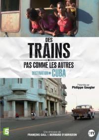 Destination cuba - des trains pas comme les autres - dvd