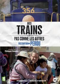 Destination perou - des trains pas comme les autres - dvd