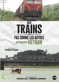 Destination vietnam - des trains pas comme les autres - dvd